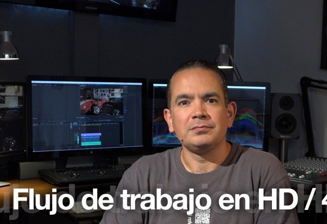 Flujo de trabajo HD/4k