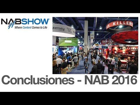 Conclusiones – NAB 2016