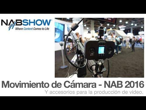 Soluciones de movimiento de cámara y accesorios – NAB 2016