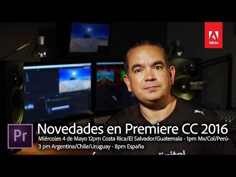 Webinar sobre Novedades en Premiere CC 2016