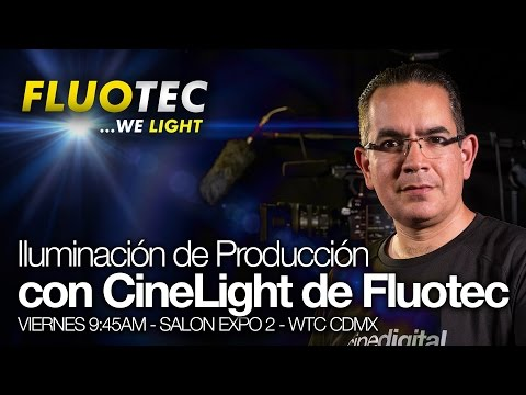 Conferencia Iluminación de Producción con CineLight de Fluotec