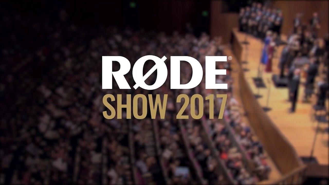 Rode Show 2017 y los nuevos lanzamientos de Rode