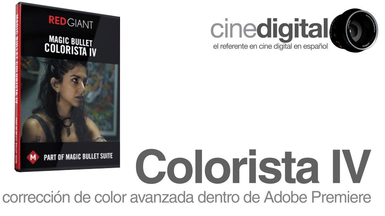 Colorista IV – Corrección de color avanzada dentro de Adobe Premiere
